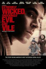 Extremely Wicked Shockingly Evil and Vile Ted Bundy Zac Efron Movie